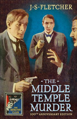 The Middle Temple Murder Hardcover  by J. S. Fletcher