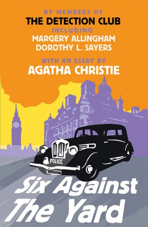 Six Against the Yard Paperback  by The Detection Club