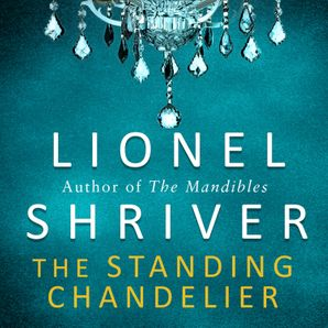 The Standing Chandelier: A Novella  Unabridged edition by No Author