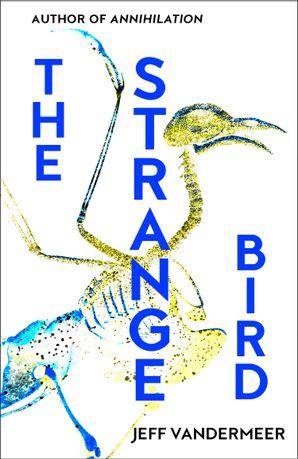 The Strange Bird eBook  by