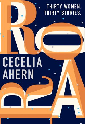 Roar Hardcover  by Cecelia Ahern