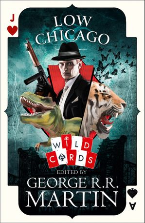 Low Chicago (Wild Cards) Hardcover  by