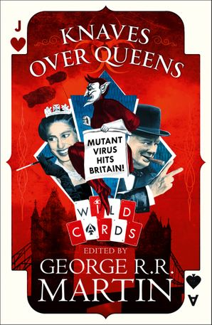Knaves Over Queens (Wild Cards) Hardcover  by No Author
