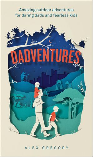 Dadventures Hardcover  by