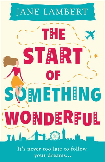 The Start of Something Wonderful - Jane Lambert