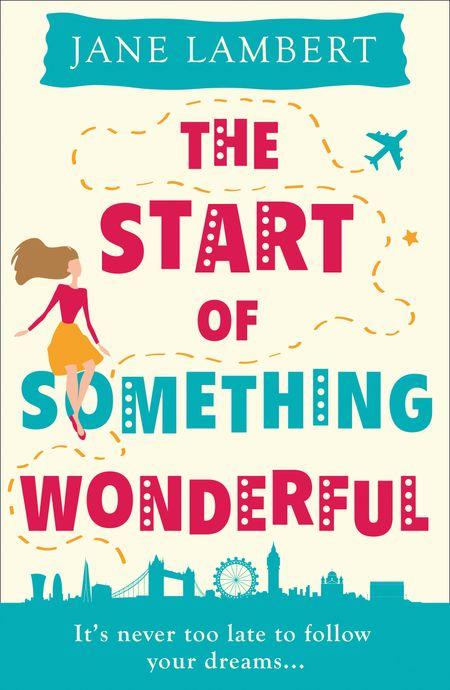 The Start of Something Wonderful - Jane Lambert