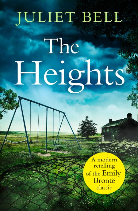 The Heights: A dark story of obsession and revenge - Juliet Bell