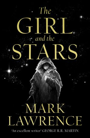 The Girl and the Stars (Book of the Ice, Book 1) Hardcover  by