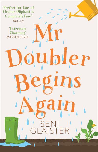 Mr Doubler Begins Again - Seni Glaister