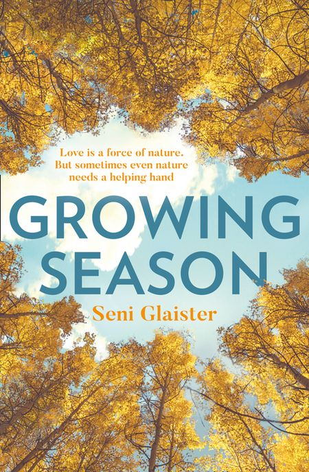 Growing Season - Seni Glaister