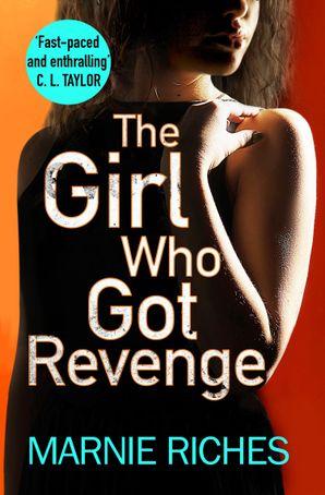 The Girl Who Got Revenge (George McKenzie, Book 5)