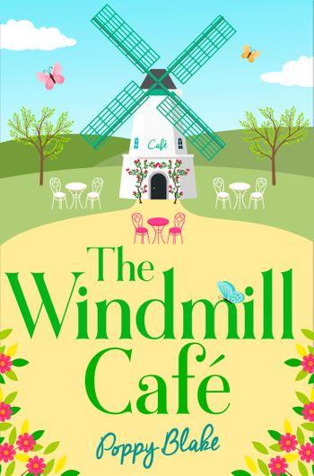 The Windmill Café (The Windmill Café) - Poppy Blake
