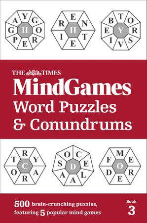 The Times MindGames Word Puzzles and Conundrums Book 3: 500 brain-crunching puzzles, featuring 5 popular mind games Paperback  by No Author