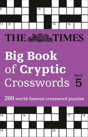 The Times Big Book of Cryptic Crosswords Book 5: 200 world-famous crossword puzzles Paperback  by No Author