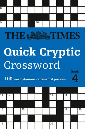 The Times Quick Cryptic Crossword Book 4 Paperback  by Richard Rogan