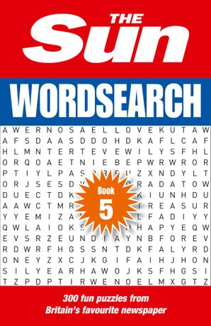 The Sun Wordsearch Book 5: 300 fun puzzles from Britain's favourite newspaper Paperback  by