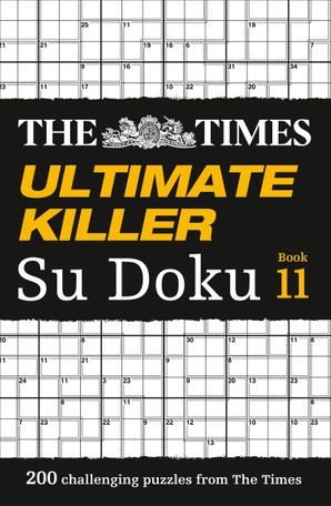 The Times Ultimate Killer Su Doku Book 11 Paperback  by