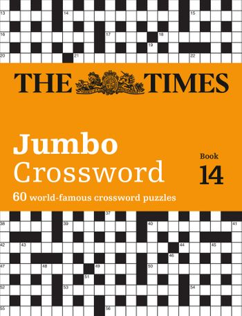 The Times 2 Jumbo Crossword Book 14: 60 world-famous crossword puzzles from The Times2