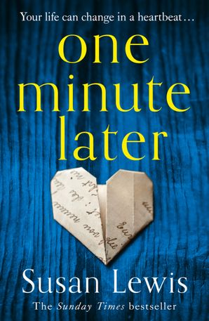 One Minute Later Paperback  by Susan Lewis
