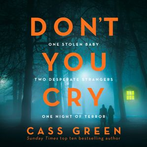 Don't You Cry Download Audio Unabridged edition by