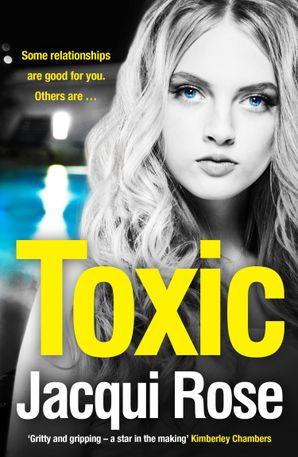Toxic Paperback  by Jacqui Rose