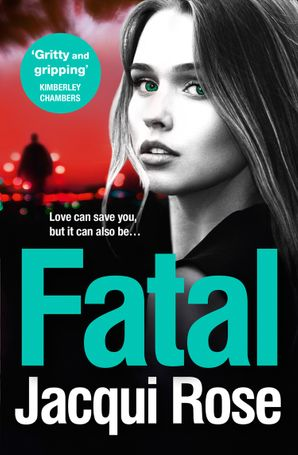 Fatal Paperback  by Jacqui Rose
