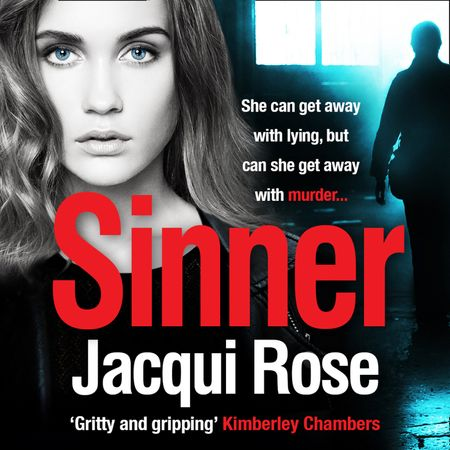 Sinner - Jacqui Rose, Read by Annie Aldington