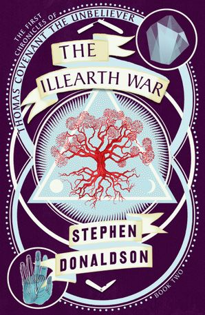 The Illearth War (The Chronicles of Thomas Covenant, Book 2) Paperback  by Stephen Donaldson