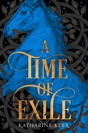 A Time of Exile (The Westlands, Book 1)