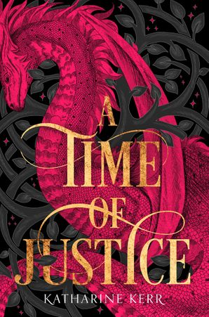 A Time of Justice (The Westlands, Book 4) Paperback  by Katharine Kerr