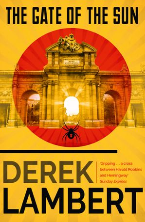 The Gate of the Sun Paperback  by Derek Lambert
