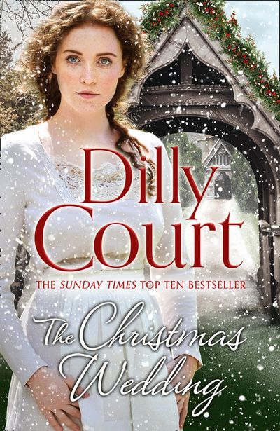 The Christmas Wedding (The Village Girls, Book 1) - Dilly Court