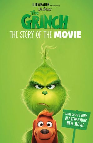 The Grinch: The Story of the Movie: Movie tie-in eBook  by No Author
