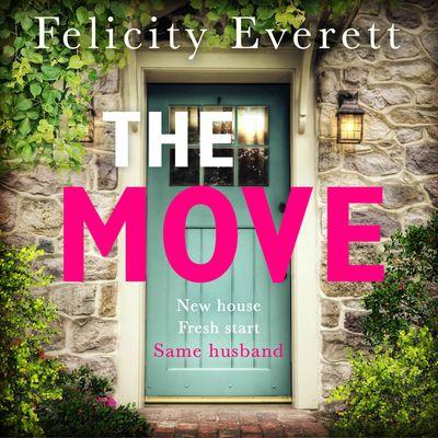 The Move - Felicity Everett, Read by Jennifer Ness