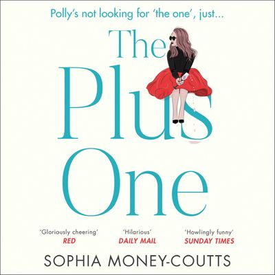 The Plus One - Sophia Money-Coutts, Read by Sophia Money-Coutts