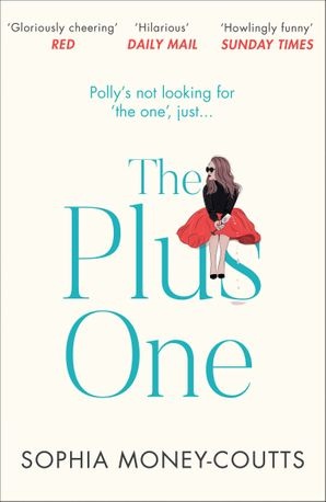 The Plus One Paperback  by Sophia Money-Coutts