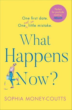 What Happens Now? Hardcover  by Sophia Money-Coutts