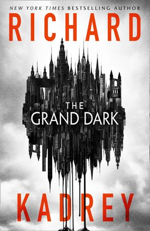 The Grand Dark Paperback  by Richard Kadrey