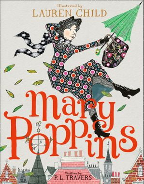 Mary Poppins: Illustrated Gift Edition Hardcover  by
