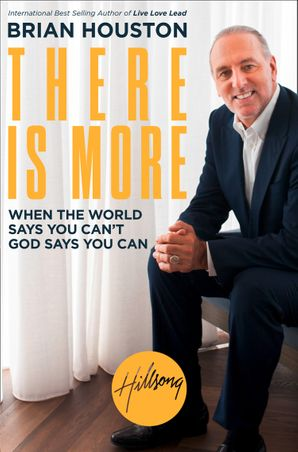 There is More Paperback  by Brian Houston