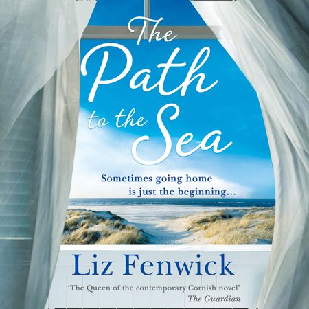 The Path to the Sea - Liz Fenwick, Read by Pene Herman-Smith