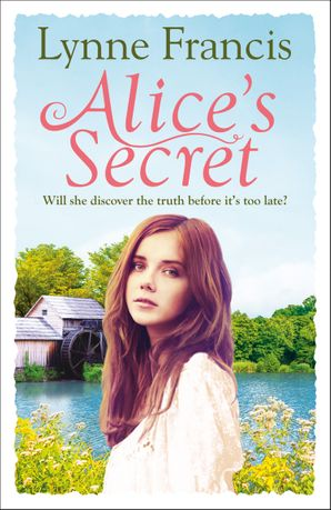 Alice's Secret (The Mill Valley Girls) Paperback  by Lynne Francis