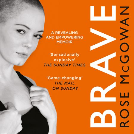 Brave - Rose McGowan, Read by Rose McGowan