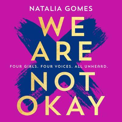 We Are Not Okay - Natália Gomes, Read by Eilidh Beaton