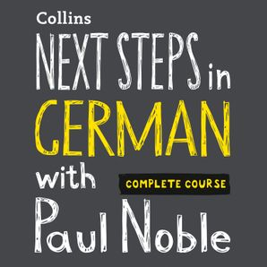 next-steps-in-german-with-paul-noble-complete-course