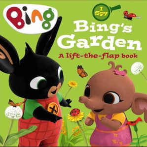 I Spy: Bing's Garden: A lift-the-flap book (Bing)   by