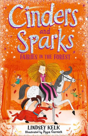 Cinders and Sparks: Fairies in the Forest (Cinders and Sparks, Book 2) Paperback  by