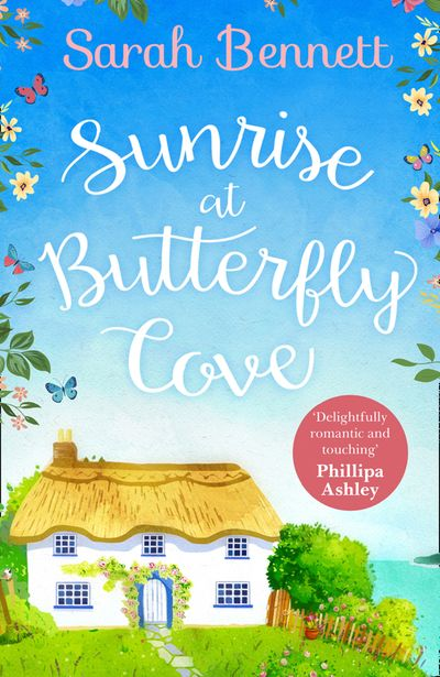 Sunrise at Butterfly Cove (Butterfly Cove, Book 1) - Sarah Bennett