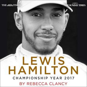 Lewis Hamilton: Championship Year 2017