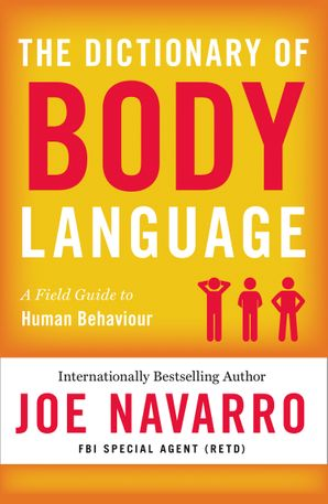 The Dictionary of Body Language Paperback  by Joe Navarro